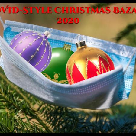 Christmas Bazaar COVID-Style 2020