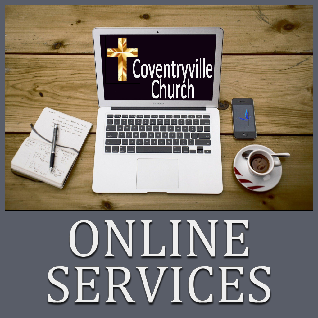 Online Worship Services at Coventryville UMC Pottstown PA